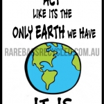 Planet Only Earth we Have