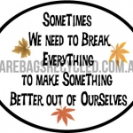 Quotes Break Everything
