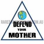 Defend your Mother