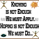 Knowing in not Enough