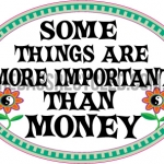 Important than Money