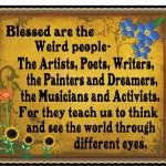 Blessed are the Artists