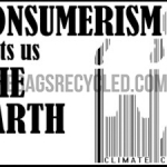 Consumerism Costs Earth