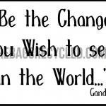 Be Change Gandhi