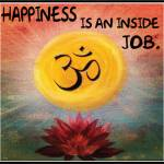 Happiness inside om