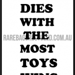 He Who Dies Toys