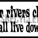 Keep Rivers Clean
