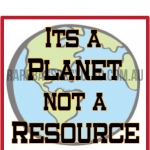 Planet Not Resource